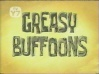 Greasy-Buffoons.jpg