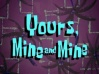 Yours-Mine-and-Mine.jpg